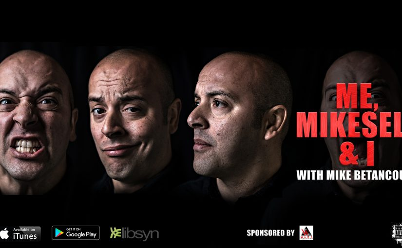 The Me, Mikeself and I podcast